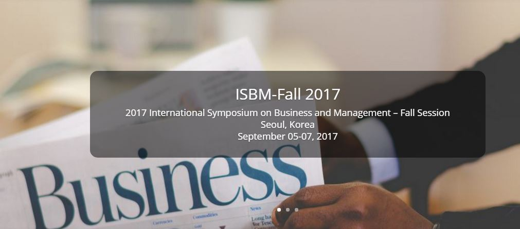 Call for Papers: International Symposium on Business and Management [Korea, Sept 5-7]: Submit by April 30