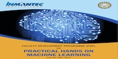 INMANTEC 5 Days Faculty Develop Program-Workshop on Practical Hands on Machine Learning [July 6-10, Lucknow]