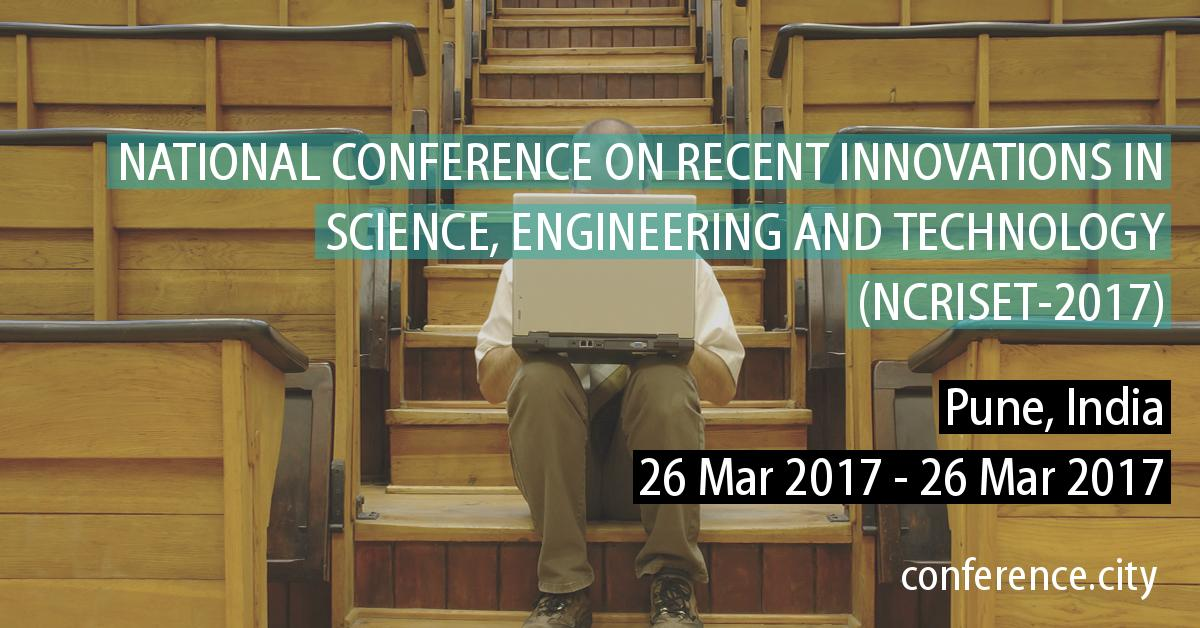 Call For Papers: National Conference on Recent Innovations in Science, Engineering and Technology [May 20, Pune]: Submit by May 5