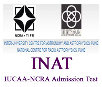 INAT 2017: IUCAA-NCRA Ph.D. Admission Test [Dec 7, Pune]: Apply by Sep 15