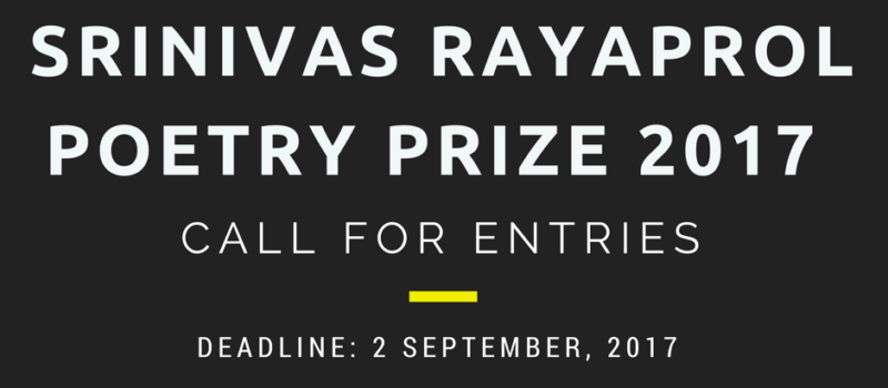 Srinivas Rayaprol Poetry Prize; Cash Reward of Rs. 15,000: Submit by Sept 2: Expired