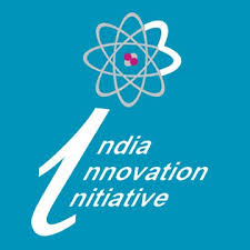 India Innovation Initiative 2017; Win Exciting Awards & Rewards: Apply by Aug 31