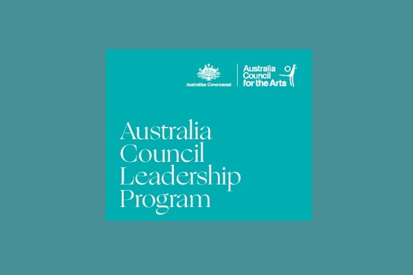 Australia Council for the Arts' Leaders Program: Apply by Sep 26: Expired