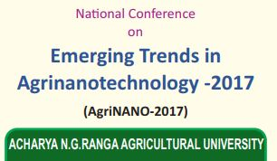 Call for Papers: National Conference on Emerging Trends in Agrinanotechnology by ANGRAU [Nov 2-3, Tirupati]: Submit by Oct 20