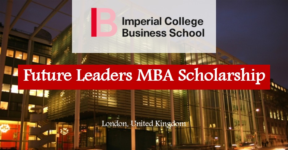 Imperial College Business School's Scholarships for MBA Students: Apply by Jan 26