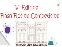 International Flash Fiction Competition by César Egido Serrano Foundation; Prizes Worth Rs. 15 Lakh: Submit by November 23: Expired