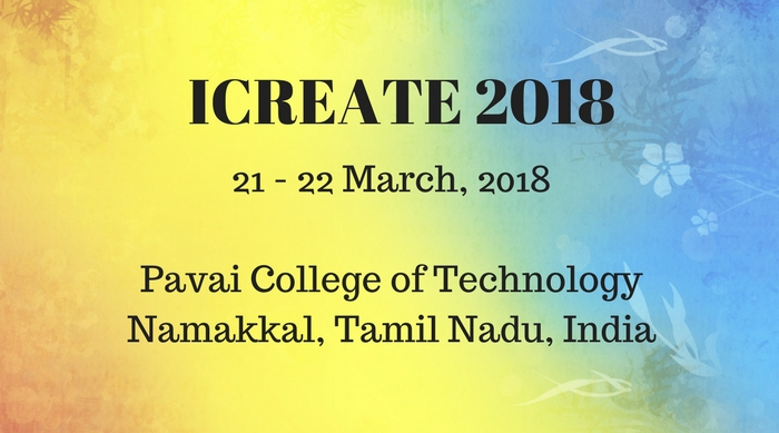 Call for Papers: Conference on Recent Evolutions and Adaptable Technologies in Engg @ Pavai College of Engg, TN [March 21-22]: Submit by Jan 31