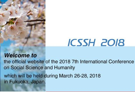 Call for Papers: International Conference on Social Science and Humanity [Fukuoka, Japan, March 26-28]: Submit by Nov 30