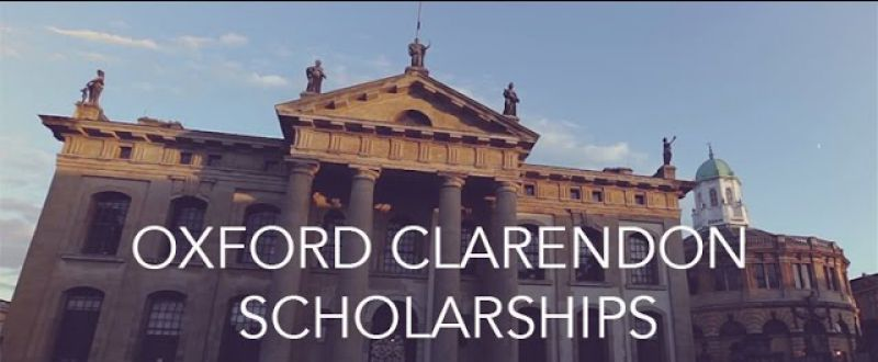 Oxford University's Clarendon Scholarships for PG and PhD Students: Applications Open