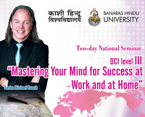 CfP: Mastering Your Mind for Success at Work and at Home by BHU, Varanasi and DCI, USA [Feb 16-17]: Register by Feb 10
