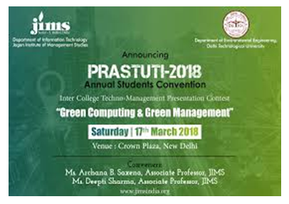 CFP: Prastuti Techno-Management Contest on Green Computing and Green Management @ JIMS Delhi [Mar 17, Prizes Worth Rs.40K]: Submit by Feb 10