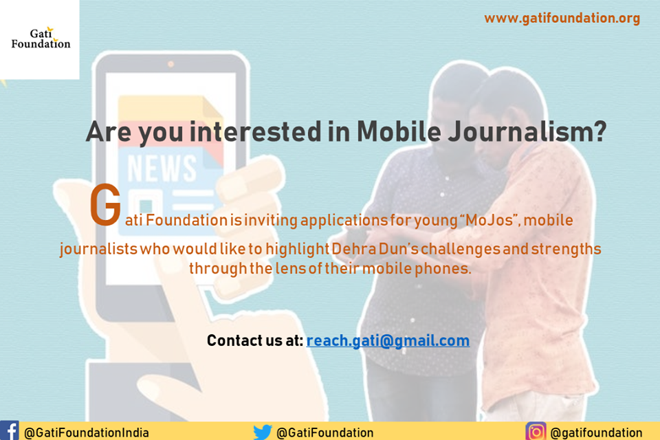 Gati Foundation Mobile Journalism Internship