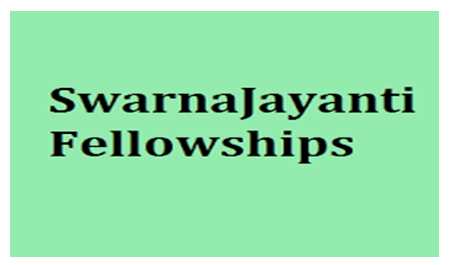 SwarnaJayanti Fellowships for Scientists 2018