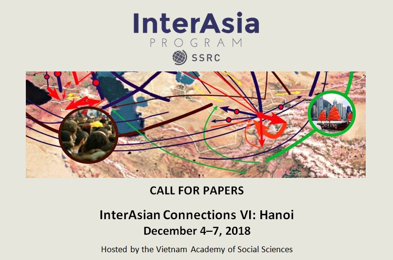 CFP: Conference on Inter-Asian Connections @ Vietnam Academy of Social Sciences [December 4–7]: Submit by Feb 28: Expired