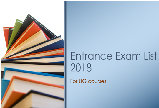 32 UG Entrance Examinations for Students Completing Class 12