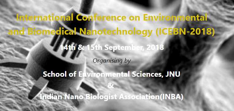 CfP: Conference on Env. and Biomedical Nanotechnology @ JNU, Delhi [Sep 14-15]: Submit by July 5