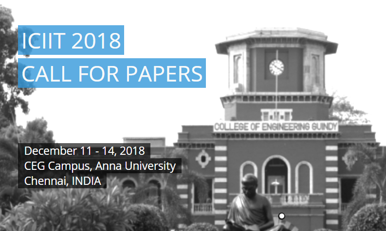 CfP: Conference on Intelligent Information Technologies @ College of Engineering Guindy, Chennai [Dec 11-14]: Submit by July 15