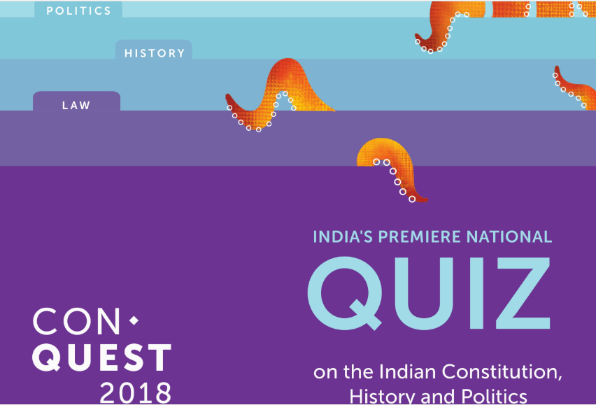 ConQuest 2018: National Quiz on the Indian Constitution, History and Politics [Multiple Cities, September]: Registrations Open
