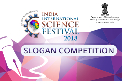 Slogan Competition for 4th India International Science Festival 2018 [Prizes worth Rs. 30K]: Submit by Aug 30: Expired