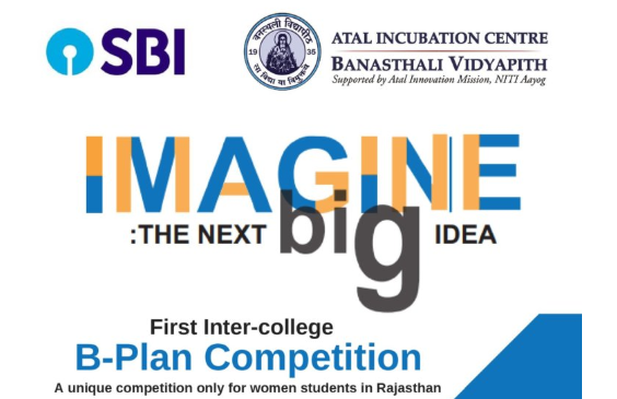IMAGINE: B-Plan Competition for Female Students in Rajasthan by Banasthali Vidyapith [Oct 14]: Register by Sep 22
