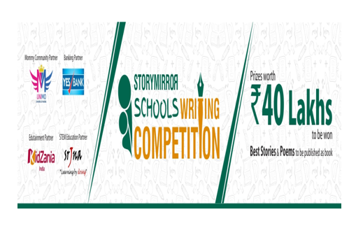 StoryMirror Schools Writing Competition for School Students & Teachers [Prizes Worth Rs. 40 Lakhs]: Submit by Nov 30
