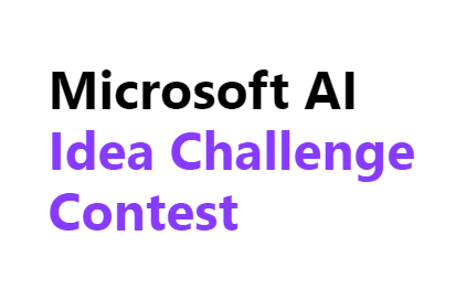Microsoft AI Idea Challenge Contest 2018 [Total Prizes worth Rs. 2 Lakh]: Submit by Oct 12