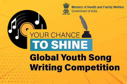 Global Youth Song Writing Competition Ministry Health Family Welfare