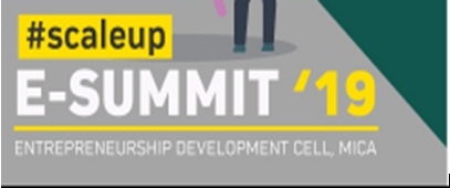 Start-Up Garage # E-Summit 2019 @MICA [Prizes worth Rs. 80,000]: Register by Jan 8: Expired