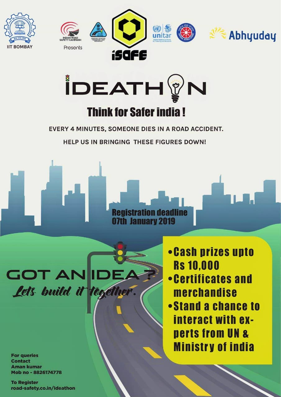 Ideathon, Mega Event of Indian Road Safety Campaign @ IIT Bombay [Dec 30-Jan 13]: Register by Jan 7: Expired