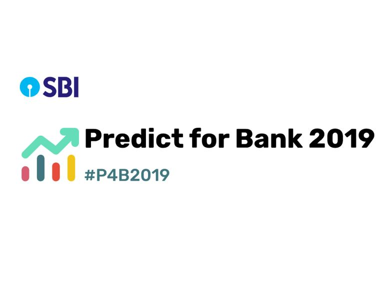 SBI Predict for Bank 2019 Hackathon [Prizes Worth Rs. 9 Lakh]: Last Date Today!