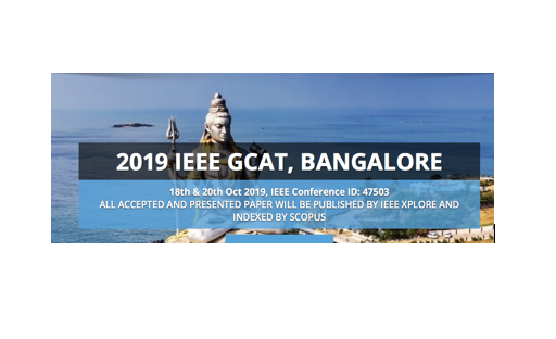 IEEE Global Conference for Advancement in Technology @ Nagarjun College of Engineering and Tech, Bangalore [Oct 18-20]: Submit by May 30
