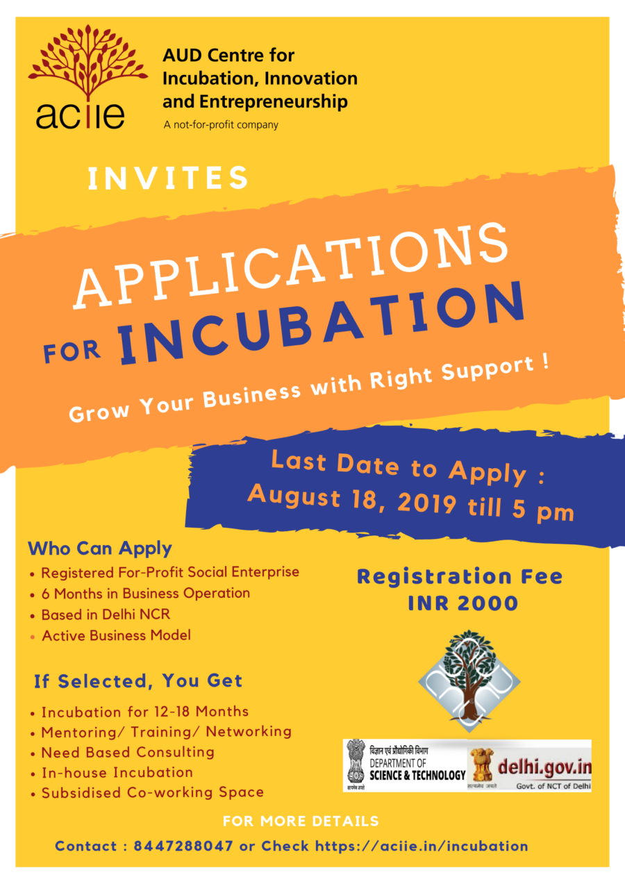 Incubation Opportunity @ AUD Centre for Incubation, Innovation and Entrepreneurship, Delhi: Apply by Aug 18: Expired
