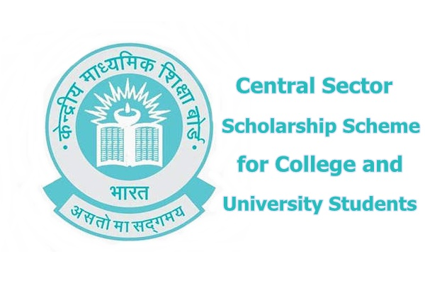MHRD Central Sector Scheme of Scholarship for College and University Students: Apply by Nov 15: Expired