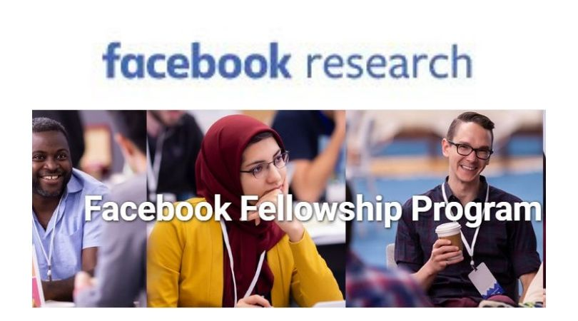 Facebook Fellowship Program 2020 for PhD [USA, Stipend Rs. 26 Lakhs/Year]: Apply by Oct 4: Expired