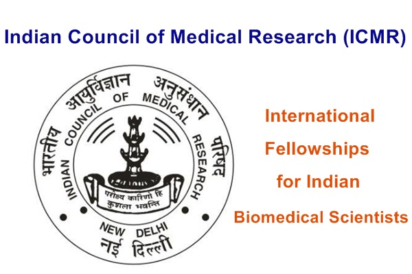 ICMR-DHR International Fellowships 2020-21 for Indian Biomedical Scientists: Apply by Dec 15: Expired