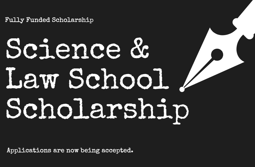 Science and Law School Scholarship 2019 – 2020 for UG, PG