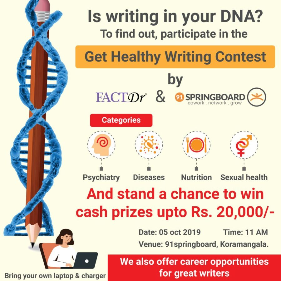 Get Healthy Writing Contest by FactDr and 91springboard, Bangalore [Oct 5, Prizes Worth Rs. 20K]: Registrations Open
