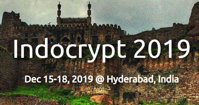 Conference on Cryptology in India (Indocrypt 2019) at Hyderabad [Dec 15-18]: Registrations Open