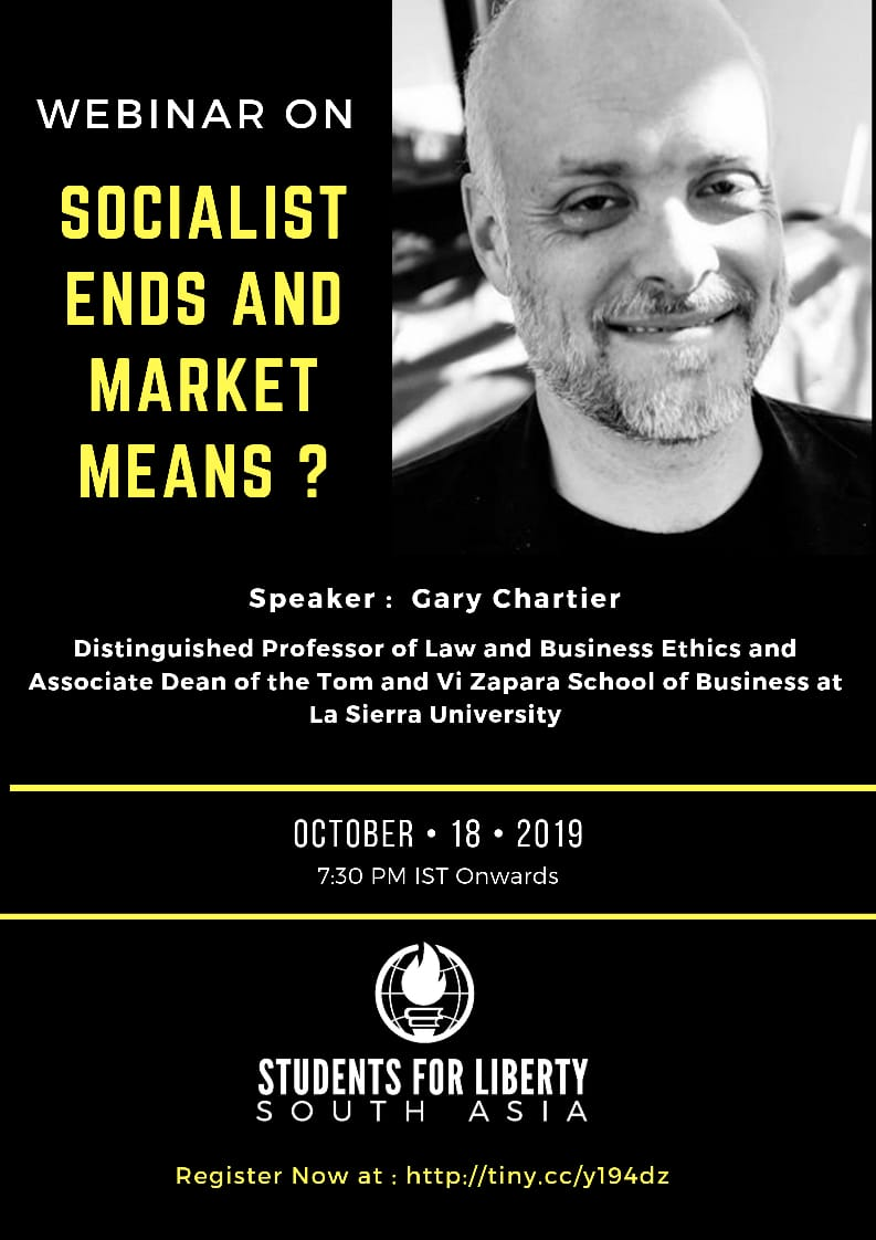 Webinar on 'Socialist Ends and Market Means?' by Students for Liberty [Oct 18]: No Fee; Registrations Open