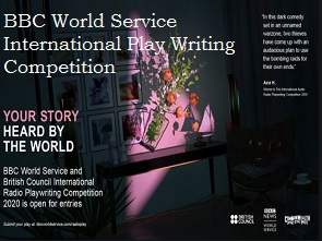 International Radio Playwriting Competition 2020 by BBC World Service: Submit by Jan 31