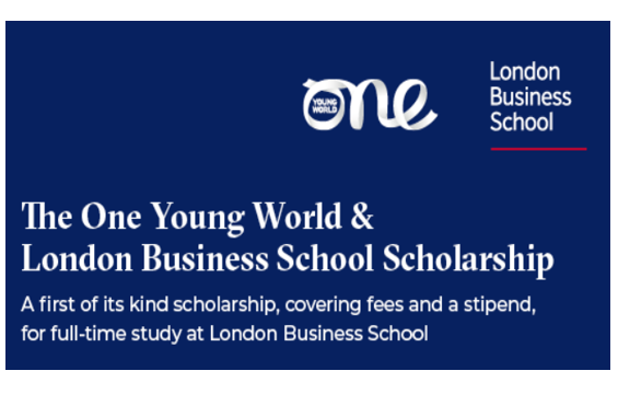 One Young World & London Business School Scholarship [August 2020-July 2021]: Apply by Jan 2