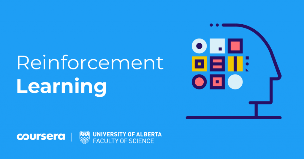 Course on Reinforcement Learning by University of Alberta [Online, 2 Months]: Enroll Now