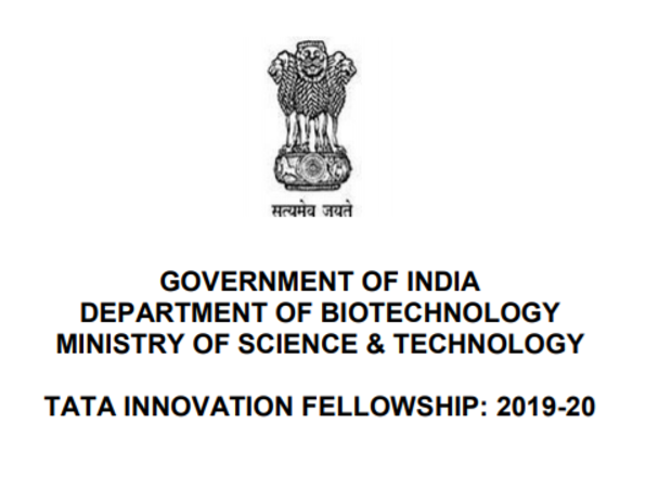 Tata Innovation Fellowship 2020 by DBT, Govt. of India [5 Fellowships, Rs. 25K/Month+ Grants ]: Apply by Dec 31