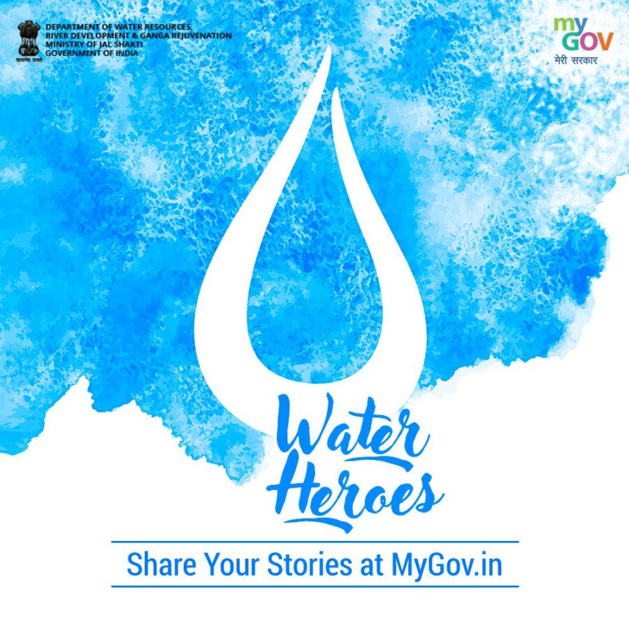 Water Heroes- Share Your Stories Contest by Govt of India [Cash Prize Rs. 10K]: Submit by Jun 30