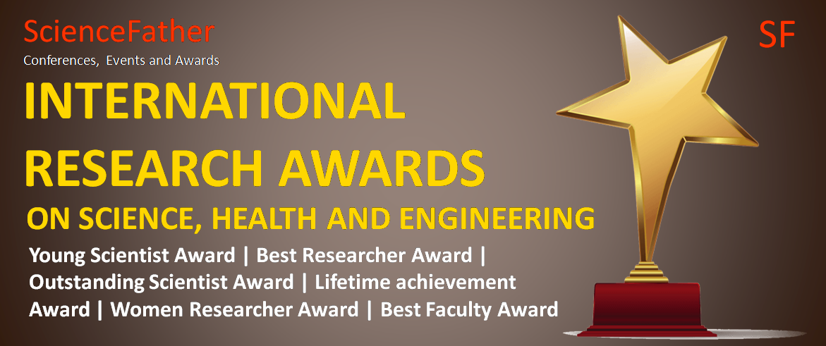 1st International Research Awards on Science, Health and Engineering by ScienceFather [Jan 11-12, Chennai]: Nominations Open