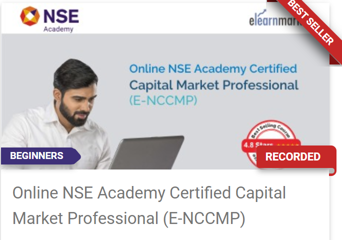 Online NSE Academy Certified Capital Market Professional (E-NCCMP) Course: Registrations Open