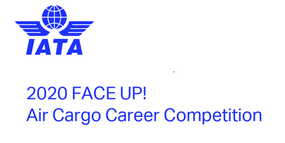 FACE UP 2020: Air Cargo Career Competition for Graduates by IATA [Win a Trip to Turkey]: Submit by Jan 17