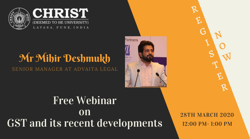 Free Online Webinar on GST and Its Recent Developments by CHRIST (Deemed to be University), Pune [Mar 28]: Registrations Open