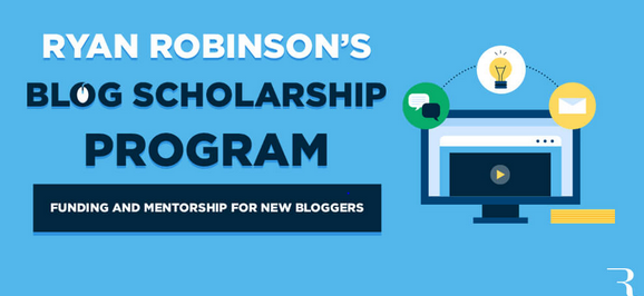 Ryan Robinson's Scholarship for New Bloggers [Funding+Mentorship]: Apply by Mar 30