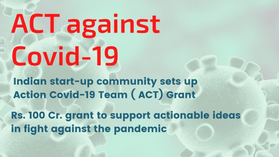 COVID-19 Grant Programme by Act Grants [Grants Between 1L to 10 Cr]: Applications Open